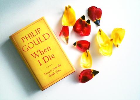 Philip Gould: When I Die