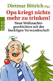 Weihnachtsbuch: Opa kriegt nichts mehr zu trinken
