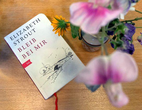 Buch: Elizabeth Strout, Bleib bei mir